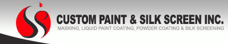 CUSTOM PAINT & SILK SCREEN INC. - MASKING, LIQUID PAINT COATING, POWDER COATING & SILK SCREENING